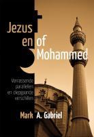 Jezus en of Mohammed / druk 1 - Gabriel, M.A.
