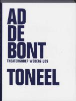 Toneel verzameld / druk 1 - Bont, A. de
