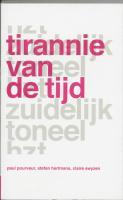 Tirannie van de tijd / druk 1 - Pourveur, P.; Hertmans, S.; Swyzen, C.