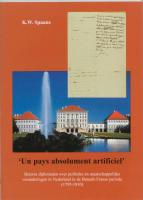 'Un pays absolument artificiel' / druk 1 - Spaans, K.W.