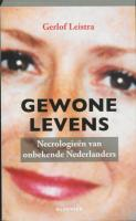 Gewone levens / druk 1 - Leistra, G.