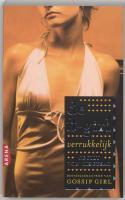 De it-girl / 4 Verrukkelijk / druk 1 - Ziegesar, C. von