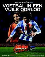 Voetbal in een vuile oorlog / druk 1 - Rözer, M.; Duren, I. van