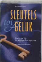Sleutels tot geluk / druk 1 - Gijsen, W.