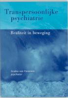 Transpersoonlijke psychiatrie / druk 1 - Florestein, G. van