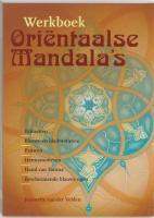 Werkboek Orientaalse mandala's / druk 1 - Velden, J. van der