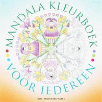 Mandalakleurboek voor iedereen / druk 1 - Broekhans-Geers, J.