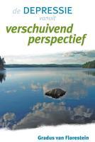 De depressie vanuit verschuivend perspectief / druk 1 - Florestein, G. van