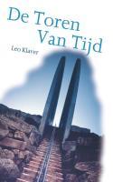 De Toren van Tijd / druk 1 - Klaver, Leo