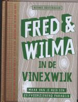 Fred & Wilma in de Vinexwijk / druk 1 - Oosterbaan, N.