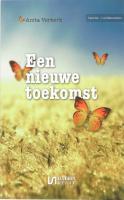 Een nieuwe toekomst / druk 1 - Verkerk, A.