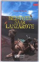 Heimwee naar lanzarote / druk 1 - Verkerk, Anita