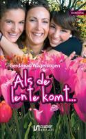 Als de lente komt / druk 1 - Wageningen, Gerda van