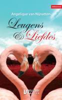 Leugens & liefdes / druk 1 - Nijnatten, Angelique van