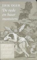 De rede en haar monsters / druk 1 - Oger, E.