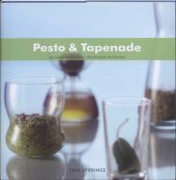 Pesto & Tapenade / druk 1 - Spierings, T.