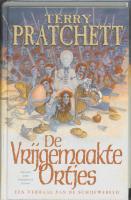 De vrijgemaakte ortjes / druk 2 - Pratchett, T.