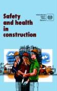 Safety and Health in Construction. an ILO Code of Practice - ILO