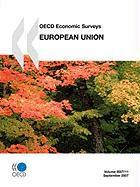 OECD Economic Surveys: European Union 2007 - Oecd Publishing, Publishing