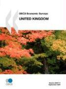 OECD Economic Surveys: United Kingdom - Volume 2007 Issue 17 - OECD Publishing; Oecd Publishing, Publishing