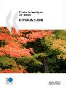 Tudes Conomiques de L'Ocde: Royaume-Uni - Volume 2007-17 - OECD Publishing; Oecd Publishing, Publishing