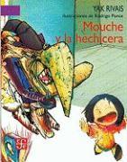 Mouche y la Hechicera - Rivais, Yak