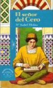El Senor del Cero = The Zero Man - Molina Llorente, Maria Isabel