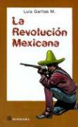 La Revolucion Mexicana: Compendio Historico Politico Militar = The Mexican Revolution - Garfias M. , Luis