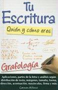 Tu Escritura, Quien y Como Eres: Grafologia = Your Handwriting: Who and How You Are - Alfonso, Carmen