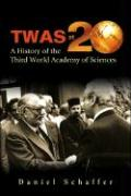 Twas at 20: A History of the Third World - Schaffer, Daniel