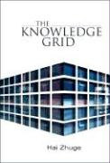 The Knowledge Grid - Zhuge, Hai