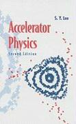 Accelerator Physics - Lee, S. Y.