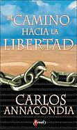 El Camino Hacia la Libertad-10pk - Annacondia, Carlos