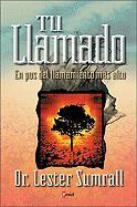 Tu Llamado: The Highest Calling - Sumrall, Lester Frank