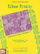 Edmar Fenicio: 3 Famous Choros: Choros Poeticos Nos. 1 & 2, Chorando NAS Primas