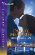Deadly Memories - Vaughan, Susan