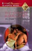 The Ruthless Marriage Bid - Power, Elizabeth