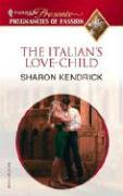The Italian's Love-Child - Kendrick, Sharon