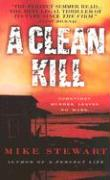 A Clean Kill - Stewart, Mike
