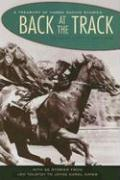 Back at the Track: A Treasury of Horse Racing Stories - Greenberg, Martin Harry