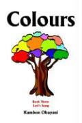 Colours: Book Three: Lori's Song - Obayani, Kambon