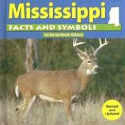 Mississippi Facts and Symbols - Gibson, Karen Bush