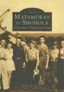 Matamoras to Shohola: A Journey Through Time - Osterberg, Matthew M.