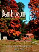 Bean Blossom: Its People and Its Music - Peva, Jim; Peva, James R.