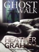 Ghost Walk - Graham, Heather