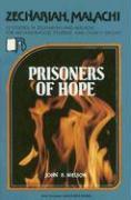 Zechariah--Malachi: Prisoners of Hope - Nielson, John B.