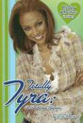Totally Tyra: An Unauthorized Biography - Chase, Lila