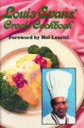 Louis Evans' Creole Cookbook - Evans, Louis