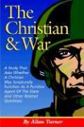 The Christian & War - Turner, Allan