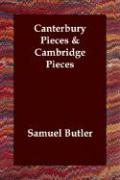 Canterbury Pieces & Cambridge Pieces - Butler, Samuel